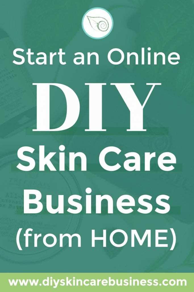Start an Online DIY Skin Care Business