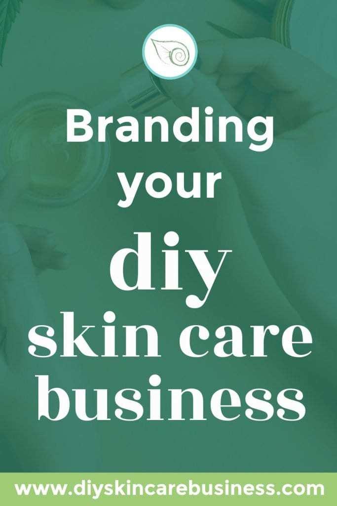 Branding Your DIY Skin Care Business