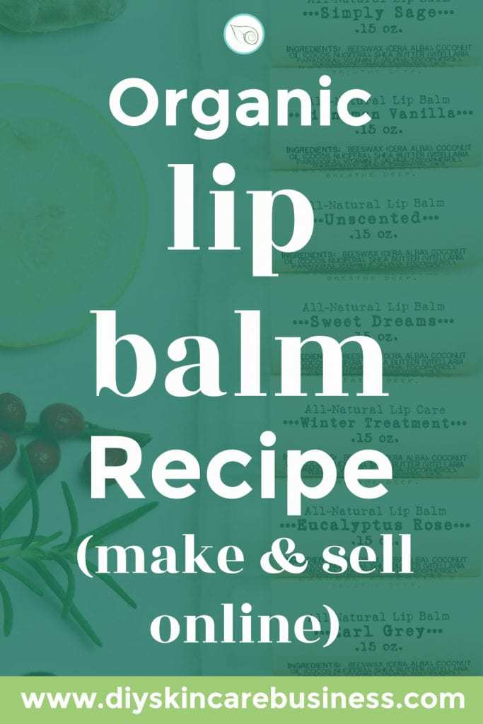 Organic Lip Balm Recipe to Make and Sell Online